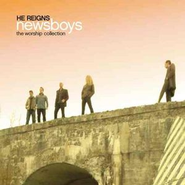 He Reigns - The Worship Collection  [Music Download] -     By: Newsboys