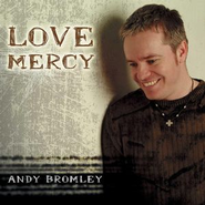 Love Mercy  [Music Download] -     By: Andy Bromley