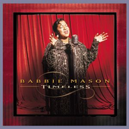 Timeless  [Music Download] -     By: Babbie Mason