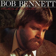 Matters Of The Heart  [Music Download] -     By: Bob Bennett