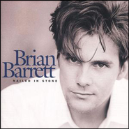 Nailed In Stone  [Music Download] -     By: Brian Barrett