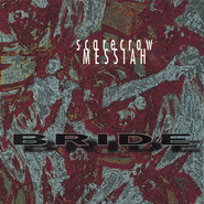 Scarecrow Messiah  [Music Download] -     By: Bride
