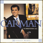Leaning On The Everlasting Arms (I Surrender All 30 Classic Hymns Album Version)  [Music Download] -     By: Carman