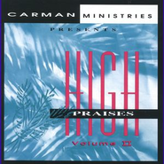 We're Marching And Moving (High Praises Ii Album Version)  [Music Download] -     By: Carman