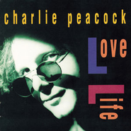Love Life  [Music Download] -     By: Charlie Peacock