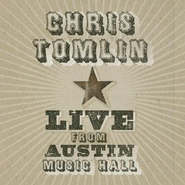 Live From Austin Music Hall  [Music Download] -     By: Chris Tomlin