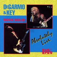 Rock Solid Absolutely Live  [Music Download] -     By: DeGarmo & Key