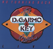 No Turning Back  [Music Download] -     By: DeGarmo & Key