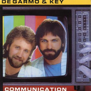 Communication  [Music Download] -     By: DeGarmo & Key