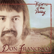 Vision Of The Valley  [Music Download] -     By: Don Francisco