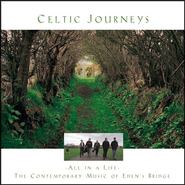 Little Heaven, O (Celtic Journeys Album Version)  [Music Download] -     By: Eden's Bridge
