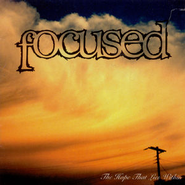 The Hope That Lies Within  [Music Download] -     By: Focused