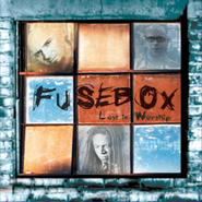 Lost In Worship  [Music Download] -     By: Fusebox