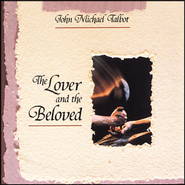 The Lover & the Beloved  [Music Download] -     By: John Michael Talbot