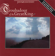 Troubadour of the King  [Music Download] -     By: John Michael Talbot