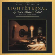 Light Eternal  [Music Download] -     By: John Michael Talbot