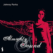 Almighty Sound  [Music Download] -     By: Johnny Parks