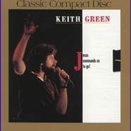 Jesus Commands Us to Go  [Music Download] -     By: Keith Green