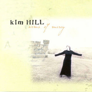 You Alone (Arms Of Mercy Album Version)  [Music Download] -     By: Kim Hill
