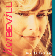 My Freedom  [Music Download] -     By: Lisa Bevill