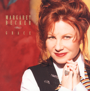 Grace  [Music Download] -     By: Margaret Becker