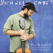 Joy in the Journey  [Music Download] -     By: Michael Card