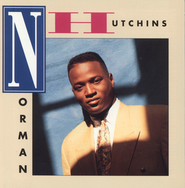 Norman Hutchins  [Music Download] -     By: Norman Hutchins