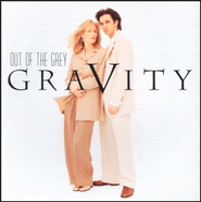 Gravity  [Music Download] -     By: Out of The Grey