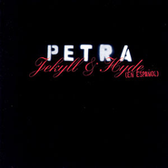 La Prueba (Jekyll & Hyde En Espanol Album Version)  [Music Download] -     By: Petra