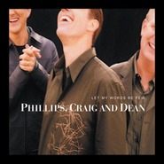 Your Grace Still Amazes Me (Let My Words Be Few Album Version)  [Music Download] -     By: Phillips Craig & Dean