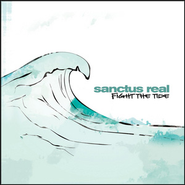 Fight The Tide  [Music Download] -     By: Sanctus Real