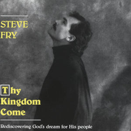 Thy Kingdom Come  [Music Download] -     By: Steve Fry