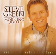 He Is Good (Morning Light Album Version)  [Music Download] -     By: Steve Green