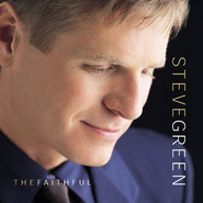 The Faithful  [Music Download] -     By: Steve Green