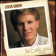 The Early Years  [Music Download] -     By: Steve Green