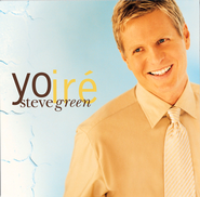 Yo Ire  [Music Download] -     By: Steve Green