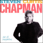 His Strength Is Perfect (Real Life Conversations Album Version)  [Music Download] -     By: Steven Curtis Chapman