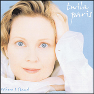 Hold On (Where I Stand Album Version)  [Music Download] -     By: Twila Paris