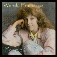 People Of Promise  [Music Download] -     By: Wendy Talbot