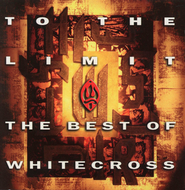 To The Limit (The Best Of)  [Music Download] -     By: Whitecross