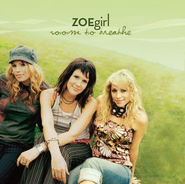 Room To Breathe  [Music Download] -     By: ZOEgirl