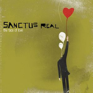 The Face Of Love  [Music Download] -     By: Sanctus Real