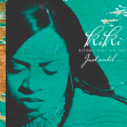 Just Until...  [Music Download] -     By: Kierra Sheard