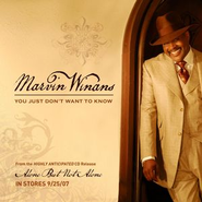 You Just Don't Want To Know  [Music Download] -     By: Marvin Winans