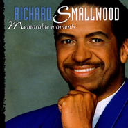 Memorable Moments  [Music Download] -     By: Richard Smallwood