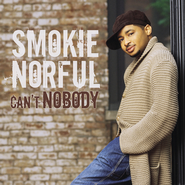 Can't Nobody  [Music Download] -     By: Smokie Norful