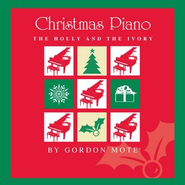 The Holly And The Ivory (3rd reprise)  [Music Download] -     By: Gordon Mote