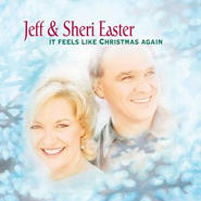It Feels Like Christmas Again  [Music Download] -     By: Jeff Easter, Sheri Easter