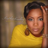 Audience Of One  [Music Download] -     By: Heather Headley