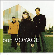 Bon Voyage  [Music Download] -     By: Bon Voyage
